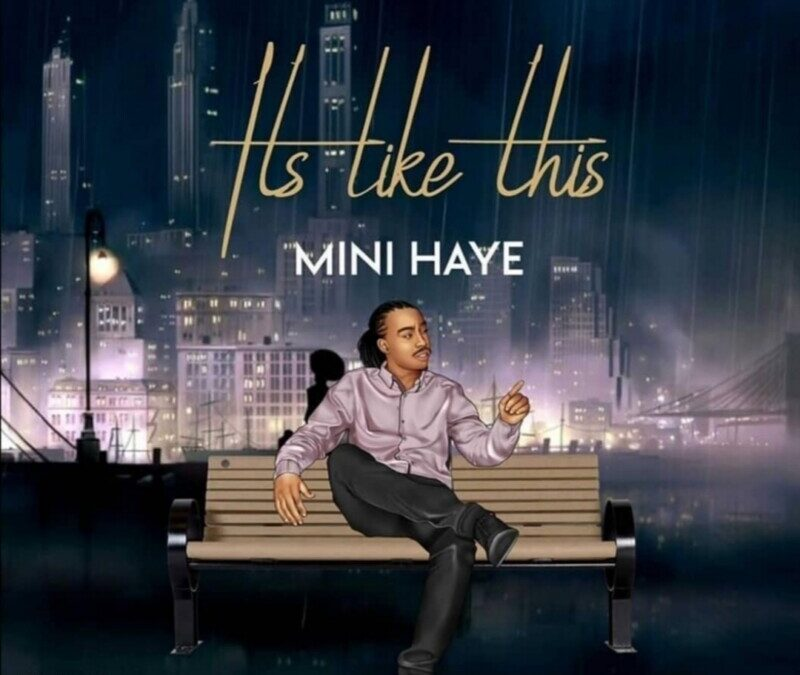 Mini Haye – It's like this