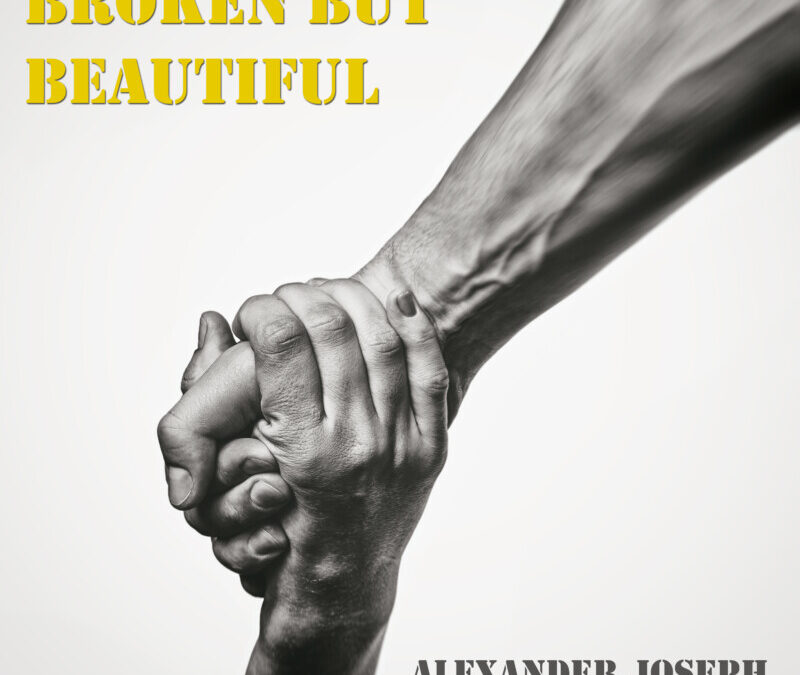 Alexander Joseph – Broken But Beautiful