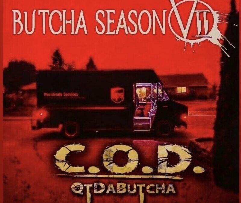 QTdaButcha – Butcha Season Vol.II C.O.D.