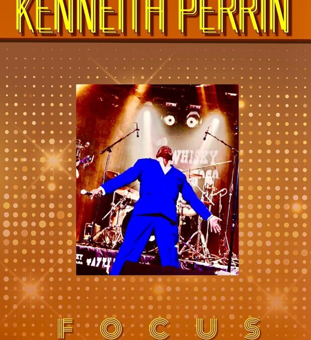 Kenneith Perrin – Focus